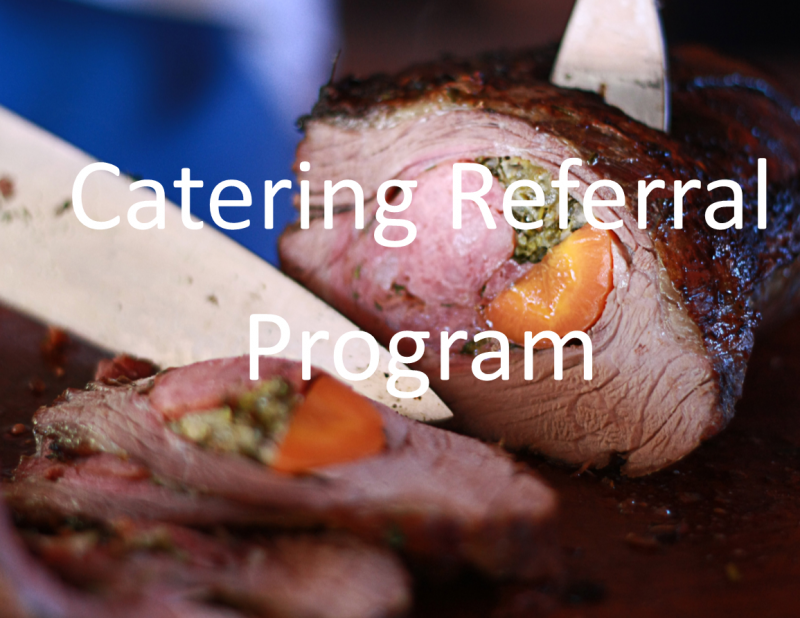 Catering Referral Program